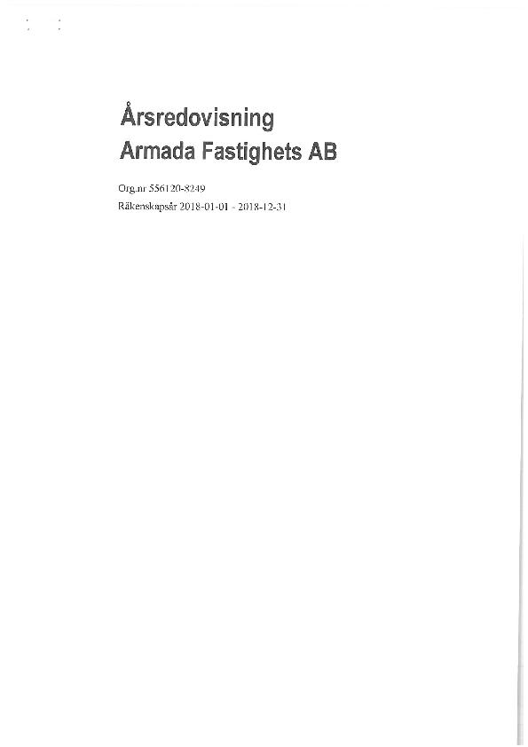Årsredovisning Armada Fastighets AB 2018