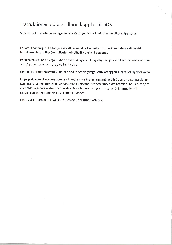 Instruktioner vid brand eller utrymningslarm kopplade till SOS